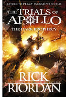 The Trials of Apollo Book 2: The Dark Prophecy