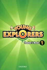 Young Explorers 1 Teacher's Book