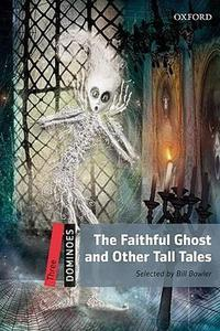 Faithful Ghost and Other Tall Tales