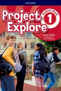 Project Explore 1 Student's Book (SK Edition)