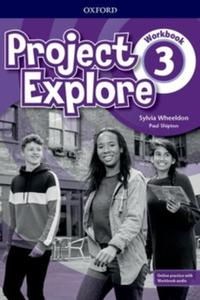 Project Explore 3 Workbook with Online Practice (SK Edition)