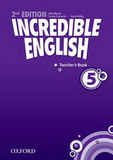 Incredible English 2ed. 5 Teacher's Book