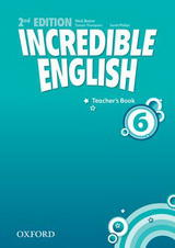 Incredible English 2ed. 6 Teacher's Book