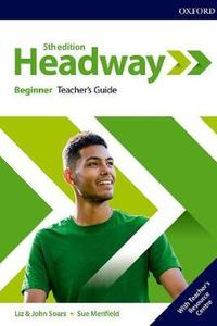 Headway 5th edition Beginner  Teacher's Pack