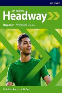 Headway 5th edition Beginner Workbook with Key