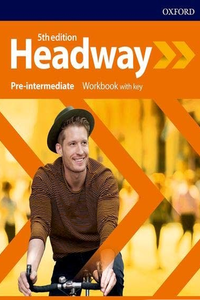 Headway 5th edition Pre-Intermediate Workbook with Key