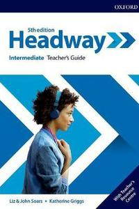 Headway 5th edition Intermediate Teacher's Pack