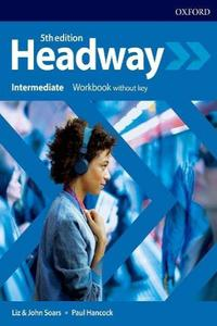 Headway 5th edition Intermediate Workbook without Key