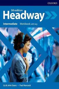 Headway 5th edition Intermediate Workbook with Key