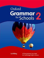 Oxford Grammar for Schools 2 Student's Book
