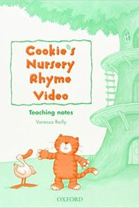 Cookie's Nursery Rhyme Video Teacher's Notes