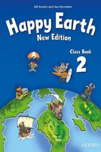 Happy Earth 2 New Edition Class Book