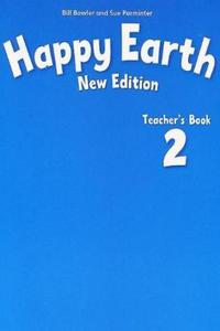 Happy Earth 2 New Edition Teacher´s Book