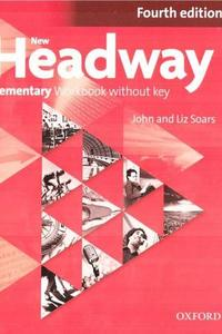Headway Elementary 4 th.Workbook without Key 2019