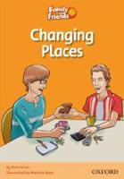 Family and Friends Readers 4 Changing Places