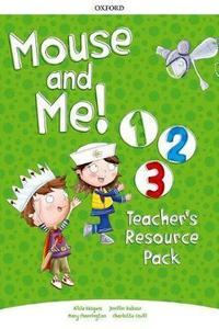 Mouse and Me 1 - 3 Teacher's Resource Pack