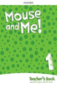 Mouse and Me 1 Teacher's Book