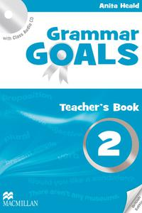 Grammar Goals 2 Teacher's Book with Class Audio CD