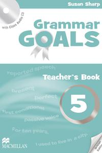 Grammar Goals 5 Teacher's Book with Class Audio CD