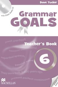 Grammar Goals 6 Teacher's Book with Class Audio CD