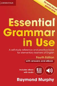 Essential Grammar in Use (+eBook) with Answers (Fourth Edition)