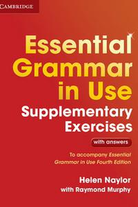 Essential Grammar in Use - Supplementary Exercises with answers (Fourth Edition)