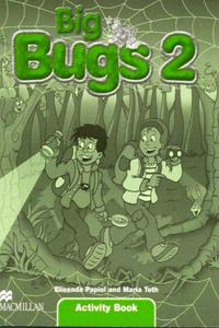 Big Bugs 2 Activity Book