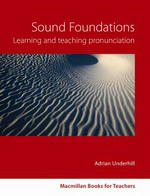 Sound Foundations Learning and Teaching Pronunciation (New Edition) with Audio CD