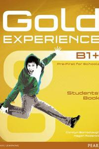 Gold Experience B1+ Students' Book